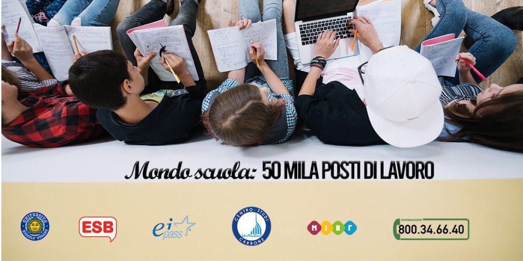 Mondo Scuola: 50 mila posti di lavoro ❗